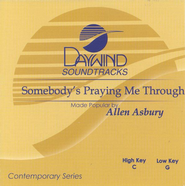Somebody's Praying Me Through, Accompaniment CD   -     By: Allen Asbury