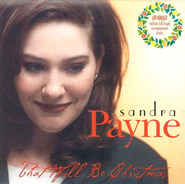 That Will Be Christmas, CD Single   -     By: Sandra Payne