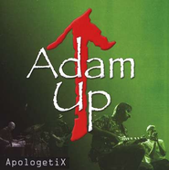 Adam Up, Compact Disc [CD]   -     By: ApologetiX