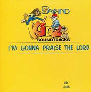I'm Gonna Praise the Lord, Accompaniment CD   -     By: Kidz