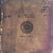 Jesus Freak,  Compact Disc [CD]  -     By: dcTalk