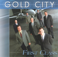 First Class CD   -     By: Gold City