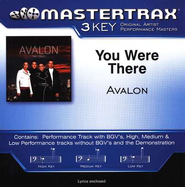 You Were There (Key-Eb-Gb-Premiere Performance Plus w/o Background Vocals)  [Music Download] -     By: Avalon