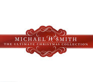 The Ultimate Christmas Collection, 3 CDs   -     By: Michael W. Smith