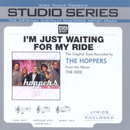 I'm Just Waiting For My Ride - Low Key w/o Background Vocals  [Music Download] -     By: The Hoppers
