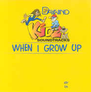 When I Grow Up, Accompaniment CD   -     By: Kidz