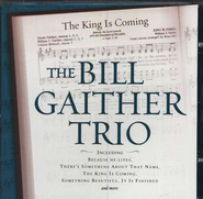 The King Is Coming, Compact Disc [CD]   -     By: The Bill Gaither Trio