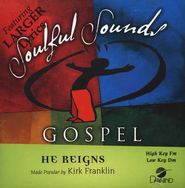 He Reigns, Accompaniment CD   -     By: Kirk Franklin