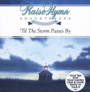'Til The Storm Passes By, Accompaniment CD   -