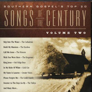 Southern Gospel's Top 20 Songs Of The Century, Volume 2, Compact Disc [CD]  -     By: Various Artists