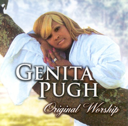 Original Worship CD   -     By: Genita Pugh