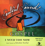 I Need You Now, Accompaniment CD    -     By: Smokie Norful