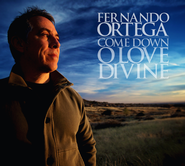 Come Down, O Love Divine   -     By: Fernando Ortega