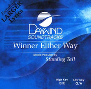 Winner Either Way, Accompaniment CD   -     By: Standing Tall