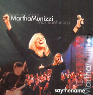 Say The Name, Compact Disc [CD]   -     By: Martha Munizzi