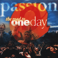 The Road To One Day CD   -     By: Passion