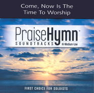 Come, Now Is The Time To Worship, Accompaniment CD   -     By: Phillips Craig & Dean