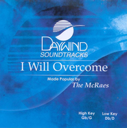 I Will Overcome, Accompaniment CD   -     By: McRaes