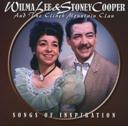Songs of Inspiration CD   -     By: Wilma Lee, Stoney Cooper