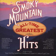 Smoky Mountain All-Time Greatest Hits, Volume 1 CD  -