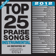 Top 25 Praise Songs Instrumental 2012 Edition, CD    -