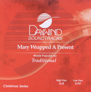Mary Wrapped A Present, Accompaniment CD   -     By: The Hoppers