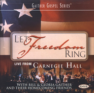 Let Freedom Ring CD   -     By: Bill Gaither, Gloria Gaither, Homecoming Friends