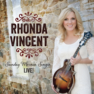 Sunday Mornin' Singin'   -              By: Rhonda Vincent