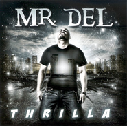 Thrilla CD   -     By: Mr. Del