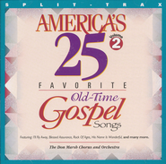 America's 25 Favorite Old-Time Gospel Songs, Volume 2,  Split Track CD  -