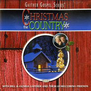 Christmas In The Country CD   -     By: Bill Gaither, Gloria Gaither, Homecoming Friends