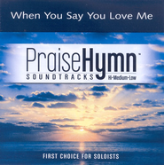When You Say You Love Me, Accompaniment CD   -     By: Josh Groban