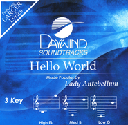 Hello World   -     By: Lady Antebellum