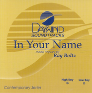 In Your Name, Accompaniment CD   -     By: Ray Boltz