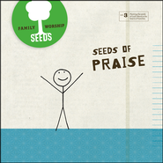 Seeds Family Worship Vol. 3: Praise CD   -