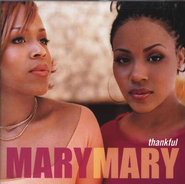 Thankful, Compact Disc [CD]   -              By: Mary Mary