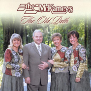 The Old Path CD   -     By: The McKameys
