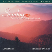 Sunday In The Smoky Mountains  [Music Download] -              By: Craig Duncan