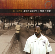 The Dash CD   -     By: John Wells-The Tonic