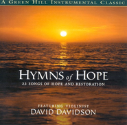 Hymns of Hope: 22 Songs of Hope and Restoration CD   -     By: David Davidson
