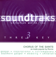 Chorus Of The Saints, Accompaniment CD   -     By: Revive