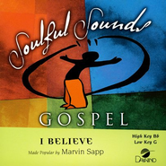 I Believe, Accompaniment CD   -     By: Marvin Sapp