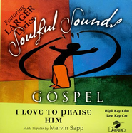 I Love To Praise Him, Accompaniment CD   -              By: Marvin Sapp
