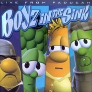 VeggieTales Music: Boyz in the Sink, Live from Paducah on CD   -