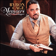 Memoirs of a Worshipper CD  -              By: Byron Cage