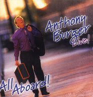 Live! All Aboard, Compact Disc [CD]   -     By: Anthony Burger
