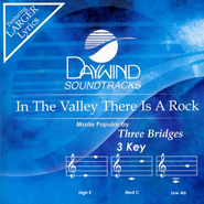 In The Valley There Is A Rock, Accompaniment CD   -     By: Three Bridges