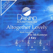Altogether Lovely, Accompaniment CD   -     By: The McKameys