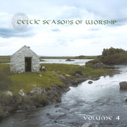 Celtic Seasons of Worship, Volume 4, Compact Disc [CD]   -