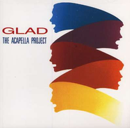 The Acapella Project CD   -     By: Glad